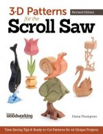 3-D Patterns for the Scroll Saw, Revised Edition