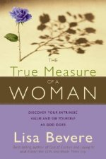 True Measure of a Woman