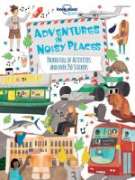 Adventures in Noisy Places