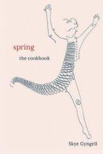 Skye Gyngell - Spring