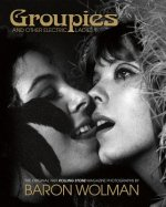 Groupies: A Subculture of Chic