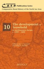 Development of Leasehold in Northwestern Europe, c.1200-1600