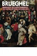 Breughel: the Fascinating World of Flemish Art