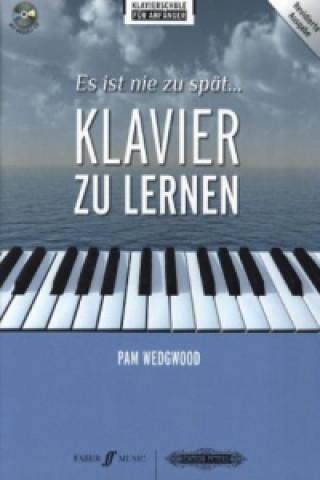 Es ist nie zu spät Klavier zu lernen