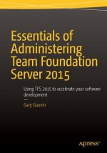 Essentials of Administering Team Foundation Server 2015