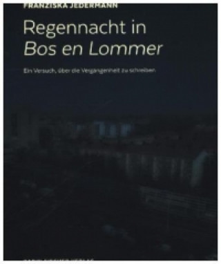 Regennacht in Bos en Lommer