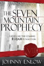 Seven Mountain Prophecy