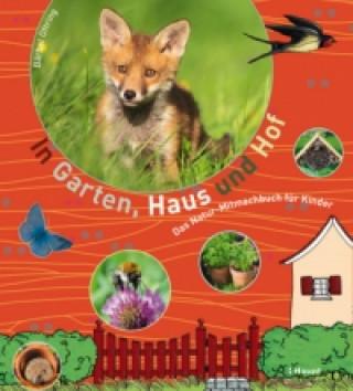 In Garten, Haus und Hof