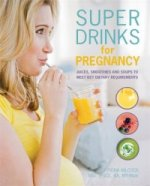 Super Drinks for Pregnancy