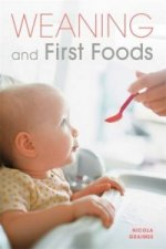 Weaning and First Foods