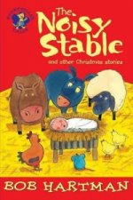 Noisy Stable and Other Christmas Stories