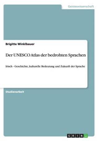 Der UNESCO Atlas Der Bedrohten Sprachen