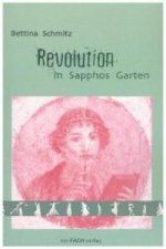 Revolution in Sapphos Garten