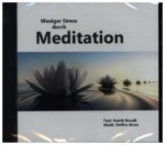 Weniger Stress durch Meditation, Audio-CD
