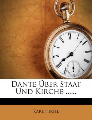 Dante Über Staat und Kirche
