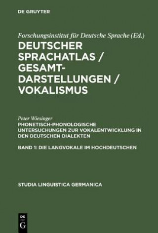 Phonetisch-Phonologische Untersuchungen Zur Vokalentwicklung in Den Deutschen Dialekten