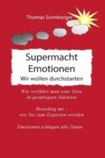 Supermacht Emotionen
