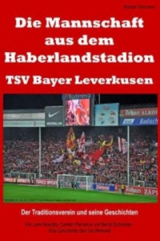 Mannschaft Aus Dem Haberlandstadion - Tsv Bayer Leverkusen