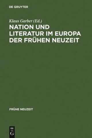 Nation Und Literatur Im Europa Der Fruhen Neuzeit