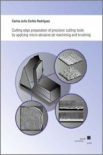Cutting edge preparation of precision cutting tools by applying micro-abrasive jet machining and brushing