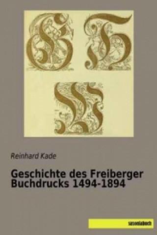 Geschichte des Freiberger Buchdrucks 1494-1894