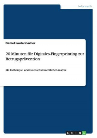 20 Minuten F r Digitales-Fingerprinting Zur Betrugspr vention