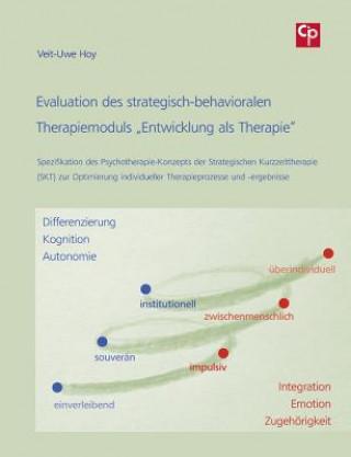 Evaluation des strategisch-behavioralen Therapiemoduls Entwicklung als Therapie