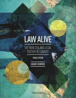 Law Alive: The New Zealand Legal System in Context