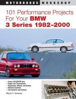 101 Performance Projects for Your BMW 3-Series, 1984-1999