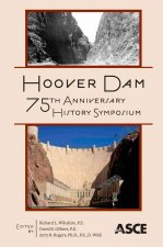 Hoover Dam 75th Anniversary History Symposium