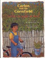 Carlos and the Cornfield / Carlos y la Milpa de Maiz