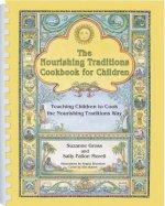 Nourishing Traditions Cookbook for Children