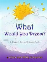 What Would You Dream?