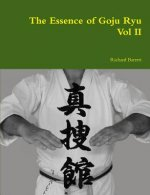 Essence of Goju Ryu - Vol II