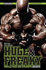 Huge & Freaky Muscle Mass and Strength Secrets