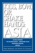 Kiss, Bow, or Shake Hands Asia