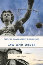 Critical Government Documents on Law and Order