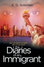 Diaries of an Immigrant