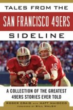 Tales from the San Francisco 49ers Sideline