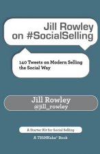 Jill Rowley on #Socialselling