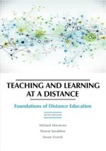 Teaching and Learning at a Distance: Foundations of Distance Education, 6th Edition