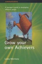 Grow Your Own Achievers