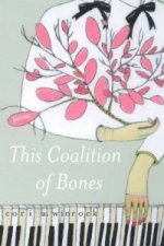 This Coalition of Bones
