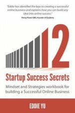 12 Startup Success Secrets