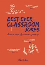 Best Ever Classroom Jokes