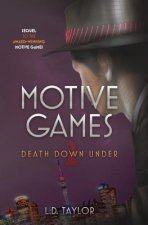 Motive Games: Death Down Under