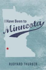 I Have Been to Minneota