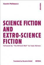 Science Fiction and Fiction of Worlds Outside-Science