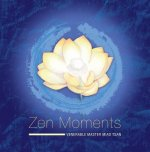 Zen Moments -- Steps on the Path to Peace