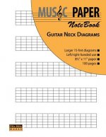 Music Paper Notebook - Guitar Neck Diagrams